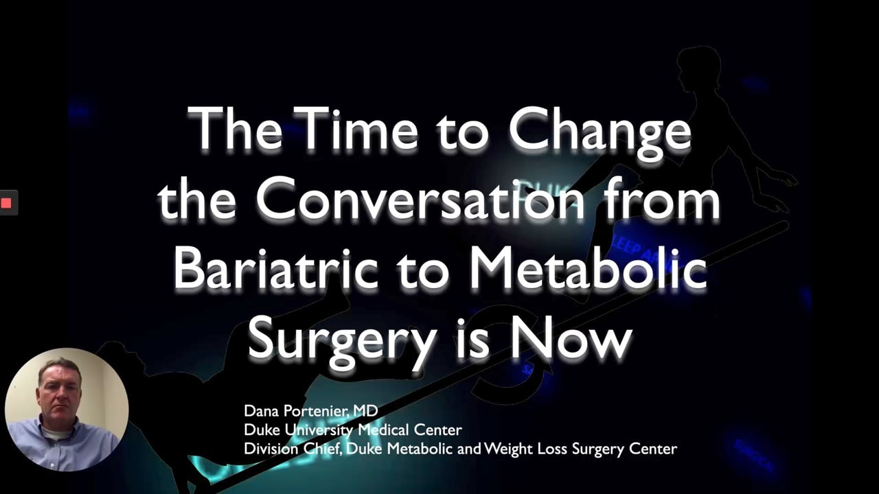 Dana Portenier—A Shift from Bariatric to Metabolic Surgery