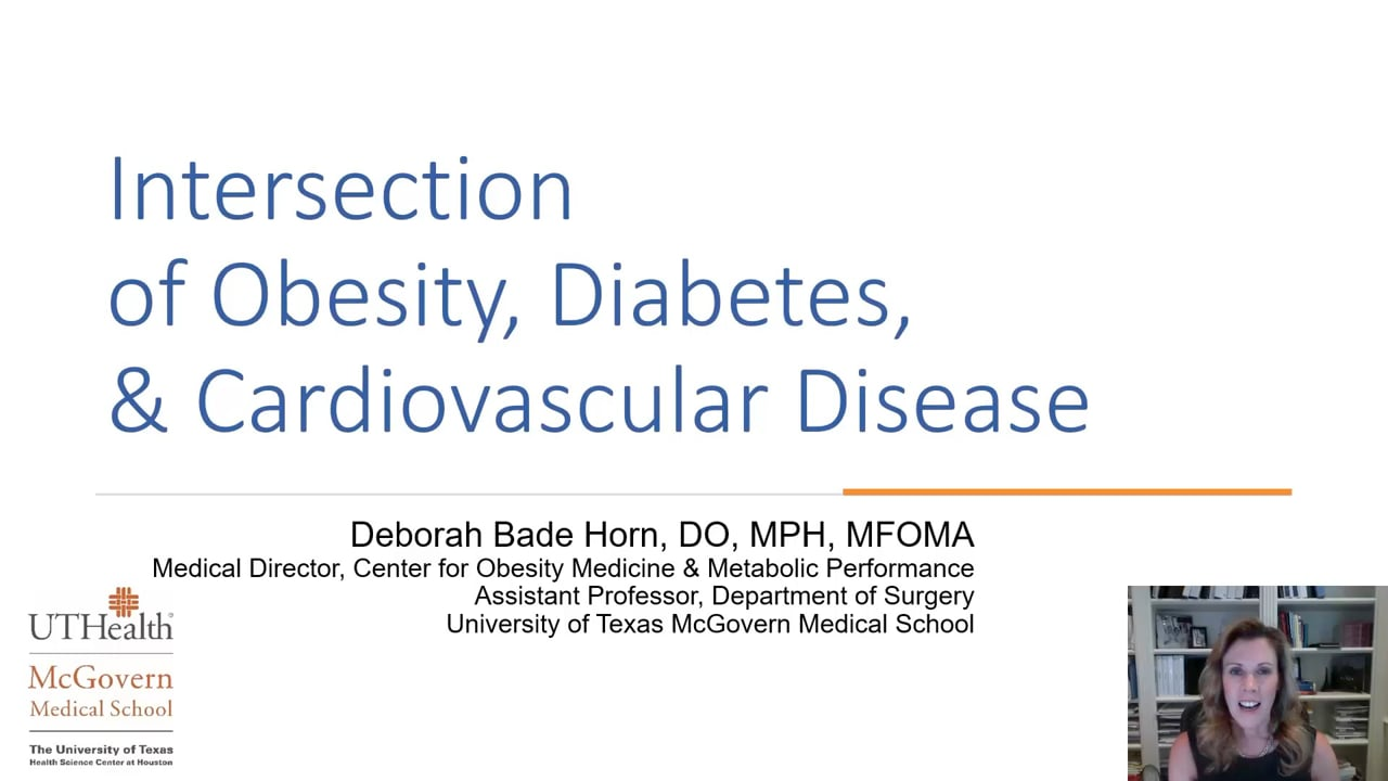Deborah Horn—The Intersection of Obesity, Diabetes, and Cardiovascular Disease