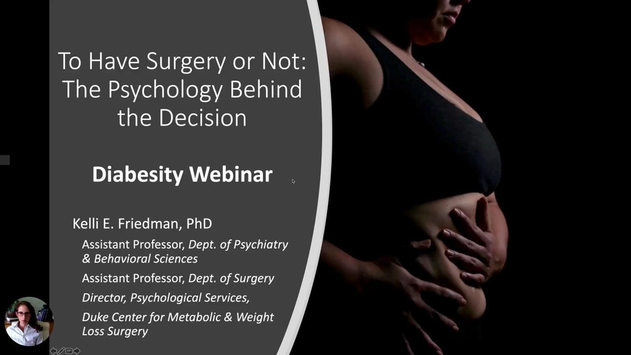 Kelli Friedman—To Have Surgery or Not: The Psychology Behind the Decision