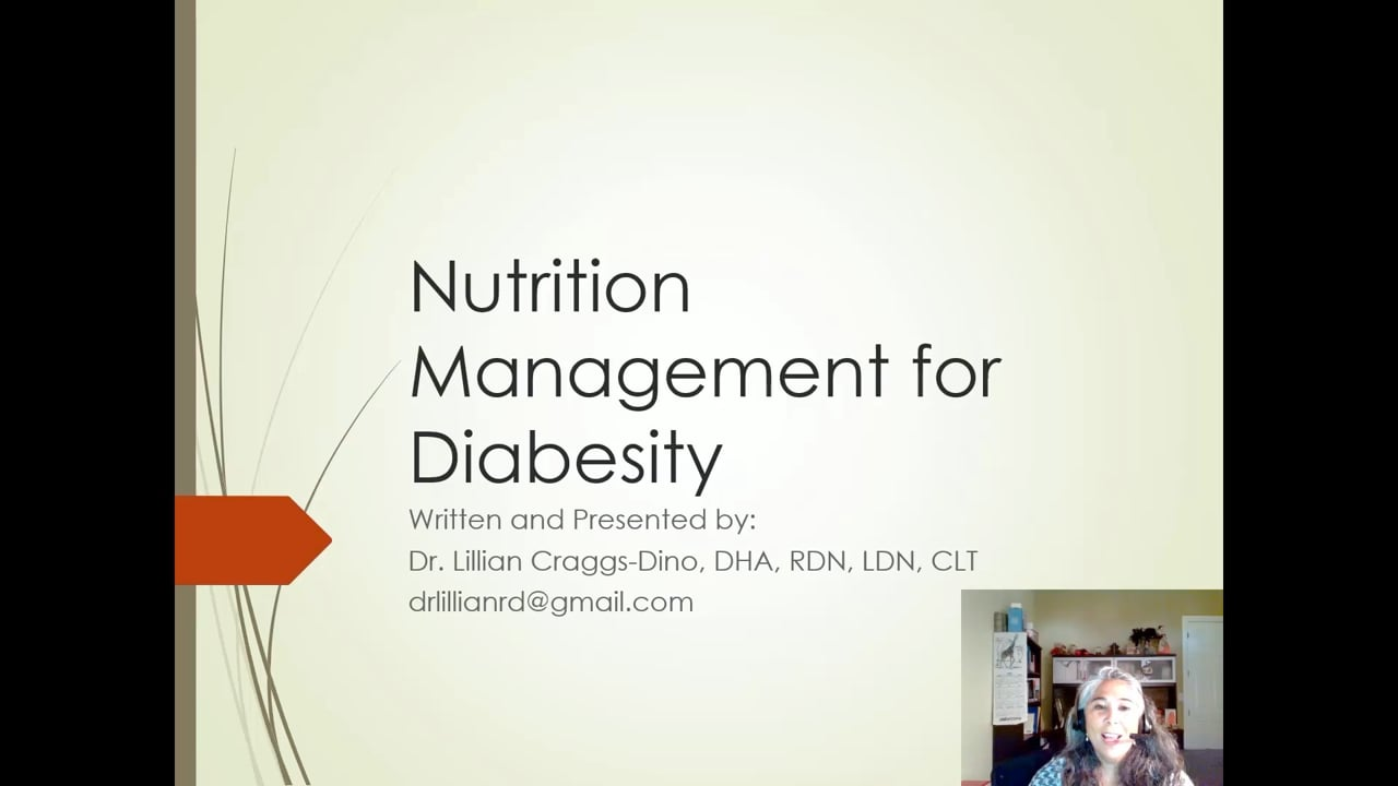 Lillian Craggs-Dino—Nutrition Management for Diabesity